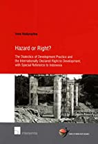 Hazard or right? : the dialectics of…