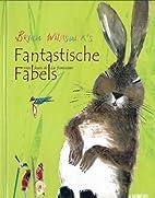 Fantastisch fabels by B. Wildsmith