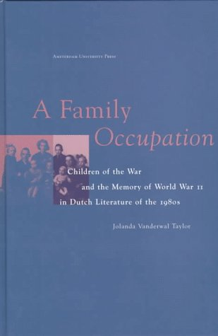 PDF] A Family Occupation: Children of the War and the Memory of