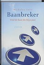 Baanbreker by Nicholas Lore