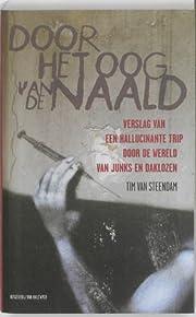 Door het oog van de naald por Tim Van…