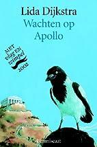 Wachten op Apollo : hoe Arachne in een spin…