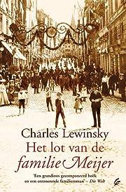 Het lot van de familie Meijer von Charles…