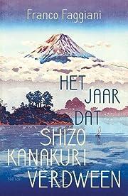 Het jaar dat Shizo Kanakuri verdween por…