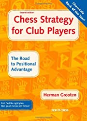 Chess Strategy for Club Players: The Road to…