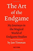 The Art of the Endgame by Jan Timman