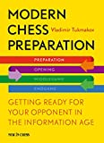 Modern chess preparation : getting ready for your opponent in the information age / Vladimir Tukmakov ; Volken Beck, cover design ; Colin McGourty, translation