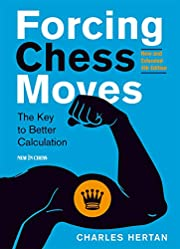 Forcing Chess Moves: The Key to Better…