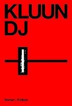 DJ by Kluun
