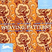 Weaving Patterns [With CDROM] (Agile Rabbit…