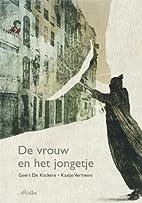 De vrouw en het jongetje by Geert De Kockere