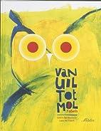 Van uil tot mol fabels by Geert De Kockere