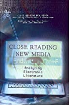 Close Reading New Media. Analyzing…