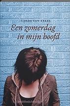 Een zomerdag in mijn hoofd by Gerda Van…
