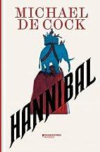Hannibal by Michael De Cock