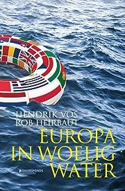 Europa in woelig water de Hendrik Vos