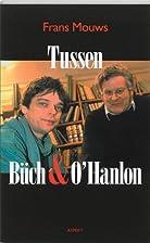 Tussen Büch & O'Hanlon : artikelen by…