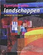 Eigentijdse quilts, landschappen by Ineke…