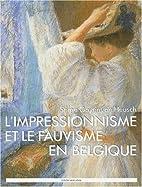 L'impressionisme et le fauvisme en…
