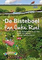 De bisteboel fan Omke Roel by Thys Wadman