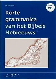 Korte grammatica van het Bijbels Hebreeuws…