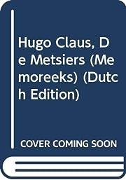 Hugo Claus, De Metsiers (Memoreeks) (Dutch…