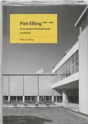Piet Elling (1897-1962) : een samenstemmende…