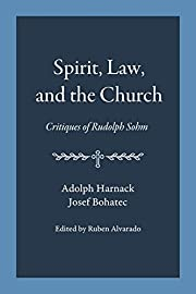 Spirit, Law, and the Church: Critiques of…