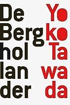 De berghollander by Yoko Tawada