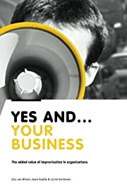 Yes And Your Business: The added value of…