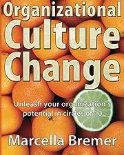 Organizational cultural change : unleash…