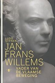 Jan Frans Willems vader van de Vlaamse…