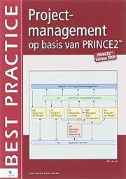 Projectmanagement op basis van PRINCE2 - 3de…