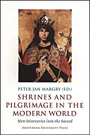 Shrines and Pilgrimage in the Modern World:…