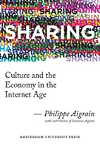 Sharing: Culture and the Economy in the…