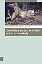 Emotions, Passions, and Power in Renaissance…