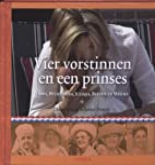 Vier vorstinnen en een prinses : Emma,…