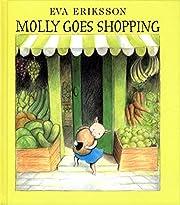 Molly Goes Shopping – tekijä: Eva…