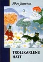 Trollkarlens Hatt by T Jansson