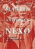 Martin Andersen Nexø : den nordiska arbetarlitteraturens pionjär / Per-Olof Mattsson