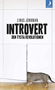 Introvert : den tysta revolutionen by Linus…