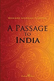 A Passage to India (Wisehouse Classics…