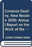 Common destiny, new resolve : annual report on the work of the Organization 2000 / Kofi A. Annan