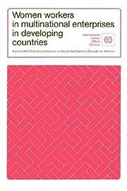 Women workers in multinational enterprises…