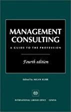 Management Consulting: A Guide to the…