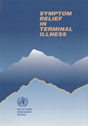 Symptom Relief in Terminal Illness de World…