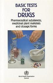 Basic Tests for Drugs: Pharmaceutical…