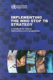 Implementing the Stop TB Strategy: A…