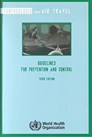 Tuberculosis and Air Travel: Guidelines for…