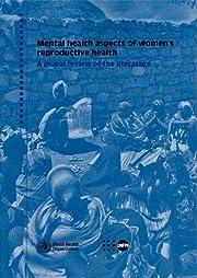 Mental Health Aspects of Women's…